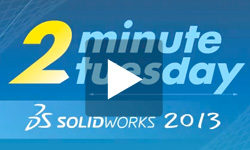 2 Minute Tuesday Cimquest SolidWorks